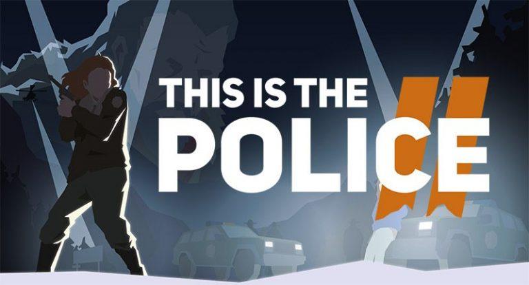 نقدها و نمرات بازی This is the Police 2 منتشر شد (بهروزرسانی شد)