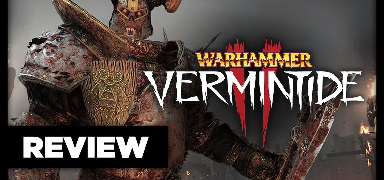 WARHAMMER: VERMINTIDE 2 REVIEW